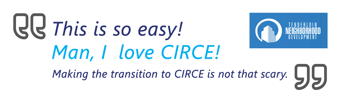 "Customer testimonial - ""This is so easy! Man, I love CIRCE! Making the transition to CIRCE is not that scary!"""